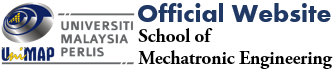 School of Mechatronic Engineering UniMAP